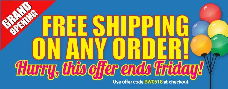 Grand Opening - Free Shipping